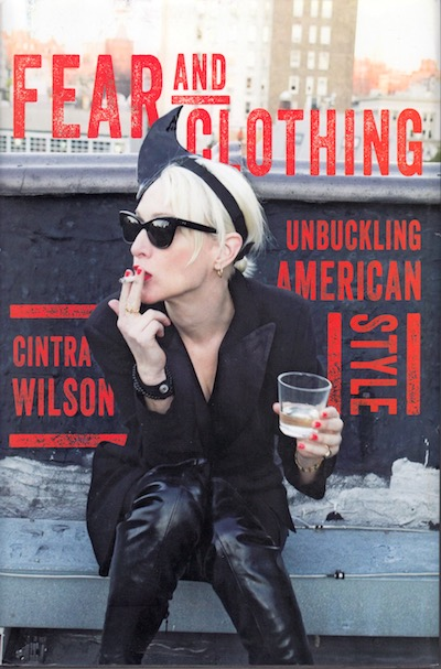 fear and clothing by Cintra Wilson
