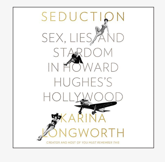A screenshot of the audiobook version of Seduction by Karina Longworth